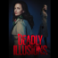 Deadly Illusions Film Thriller terbaru Netflix